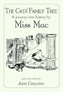 The Cats' Family Tree: A Journey into History by Miss Mac