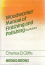 Woodworker Manual of Finishing and Polishing