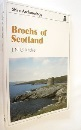 Brochs of Scotland (Shire archaeology series)