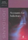 Accounts for Solicitors (Legal Practice Course 2002/03)