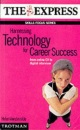 Harnessing Technology for Career Success (Skills Focus)