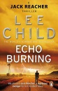 Echo Burning: (Jack Reacher 5) (Jack Reacher Novel)