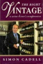 The Right Vintage: A Wine Lovers Companion