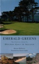Emerald Greens: The Complete Guide to Holiday Golf in Ireland