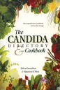 The Candida Directory: Comprehensive Guidebook to Yeast-free Living