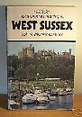 West Sussex (History , People & Places S.)