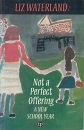 Not a Perfect Offering: A New School Year