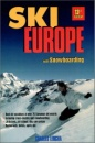 Ski Europe: With Snowboarding and Cross-country (Ski Snowboard Europe)