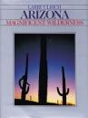 Arizona: Magnificent Wilderness