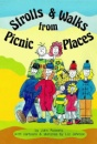 Strolls and Walks from Picnic Places (Strolls & Walks)