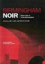 Birmingham Noir: Urban Tales of Crime and Suspense