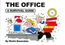 The Office: A Survival Guide
