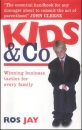 Kids and Co.: Winning Business Tactics for Every Family