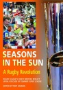 Seasons in the Sun: A Rugby Revolution