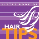 Little Book of Hair Tips (Little Books of Tips)
