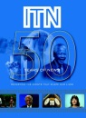 ITN - 50 Years of News: Reporting the Events That Shape Our Lives