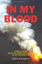 In My Blood: A Man in Trouble Lured to the Middle East and Africa by Cash and Soldiering