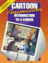 Cartoon Animation: Introduction to a Career