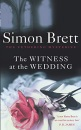 The Witness at the Wedding: The Fethering Mysteries