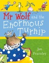 Mr. Wolf and the Enormous Turnip