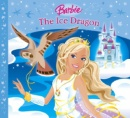 The Ice Dragon (Barbie Story Library)