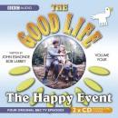 The Good Life: Happy Event No. 4 (Radio Collection)