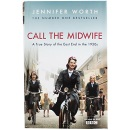 CALL THE MIDWIFE A true Story of the East End in the 1950's