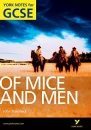 Of Mice and Men: York Notes for GCSE 2010