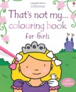 That's Not My... Colouring Book for Girls