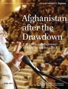 Afghanistan After the Drawdown: U.S. Civilian Engagement in Afghanistan Post-2014 (CSIS Reports)