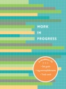 Work in Progress: A Journal to Set Goals, Log Accomplishments, Track Work (Logbook)