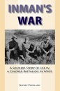 Inman's War: A Soldier's Story of Life in a Coloured Battalion in WWII