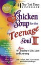 Chicken Soup for the Teenage Soul: II (Chicken Soup for the Soul (Paperback Health Communications))