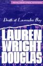 Death at Lavender Bay: An Allison O'Neil Mystery (Allison O'Neil Mysteries)