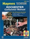 Rochester Carburettor Manual (Haynes Techbooks)