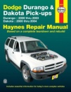 Haynes Dodge Durango & Dakota Pick-Ups Automotive Repair Manual (Haynes Repair Manual)