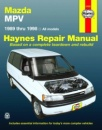Haynes Mazda MPV Automotive Repair Manual: All Mazda MPV Models 1989 Through 1998 (Haynes Repair Manual)