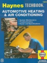 The Haynes Automotive Heating & Air Conditioning Systems Manual (Haynes Techbook)