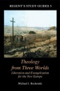 Theology from Three Worlds (Regent's Study Guides)