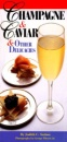 Champagne and Caviar (Essential Connoisseur)
