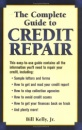 Complete Guide to Credit Repair