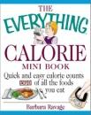 The Everything Calorie Mini Book (Everything (Adams Media Mini))