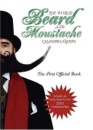The World Beard and Moustache Championships: The First Official Book