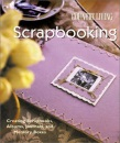 Country Living Scrapbooking: Creating Scrapbooks, Albums, Journals & Memory Boxes