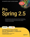 Pro Spring 2.5 (Books for Professionals by Professionals)