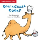 Does a Camel Cook? (Early Experiences (Paper)) (Early Experiences)