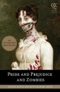 Pride and Prejudice and Zombies: The Classic Regency Romance-now with Ultraviolent Zombie Mayhem! (Quirk Classics)