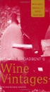 Michael Broadbent's Wine Vintages (Mitchell Beazley wine guides)