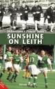 Sunshine on Leith: Hibernian's Finest Sons