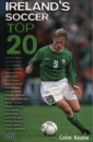Ireland's Soccer Top 20